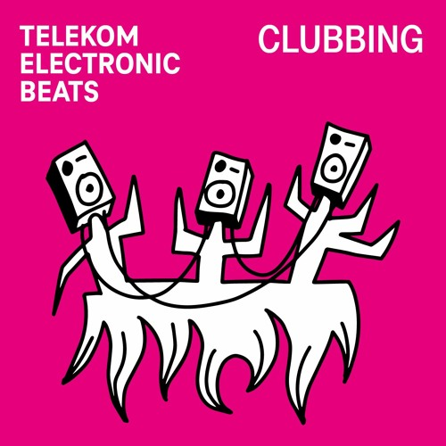 CLUBBING BY TELEKOM ELECTRONIC BEATS
