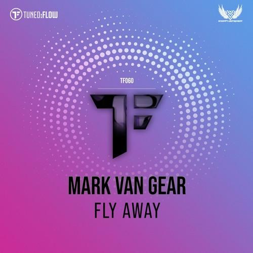 Mark van Gear - Fly Away