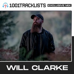Will Clarke - 1001Tracklists 'Place I Belong' Exclusive Mix