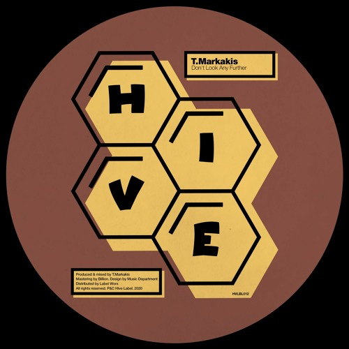 PREMIERE: T.Markakis - Don't Look Any Further [Hive Label]