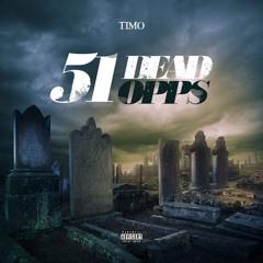Timo - 51 Dead Opps