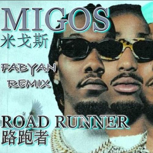 Migos - Road Runner (Fabyan's Beijing Bounce Remix) FREE DOWNLOAD!!!