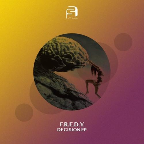 PREMIERE: F.R.E.D.Y. - Decision [Affinity Lab]