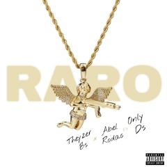 Raro (ft Abel Rodas x Only DS)