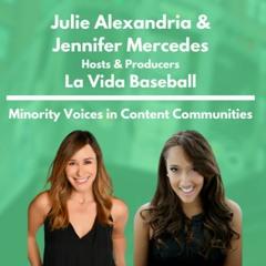 La Vida Baseball - Jennifer Mercedes & Julie Alexandria