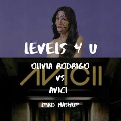 Good 4 U vs Levels (LPRD mashup)