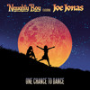 One Chance To Dance (feat. Joe Jonas)
