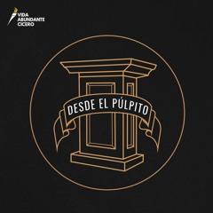 Desde El Pulpito 4 Para La Gloria De Dios.