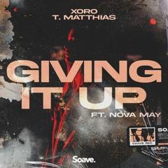 Xoro & T. Matthias - Giving It Up