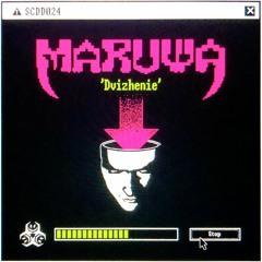 Maruwa - Dvizhenie