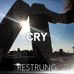 Cry - Restrung