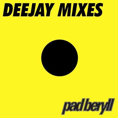 Pad Beryll - DeeJay mixes