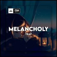 """""""MELANCHOLY"""" - BEAT TYPE TRAP"""