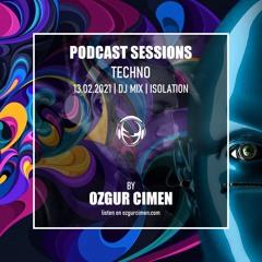 Ozgur Cimen - Techno Podcast Isolation