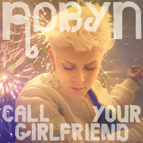 Call Your Girlfriend (Kaskade Remix)