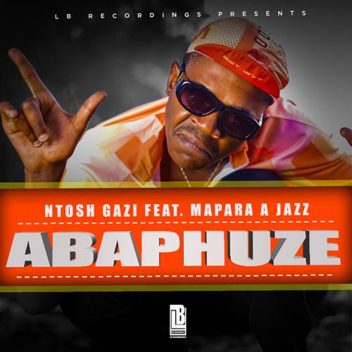 ABAPHUZE (feat. Mapara A Jazz)