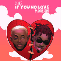 If You No Love (feat. Mayorkun)