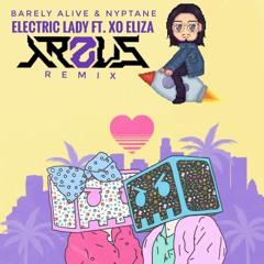 Barely Alive & Nyptane - Electric Lady Ft. XO Eliza (ARZUS Remix) [FREE DOWNLOAD]