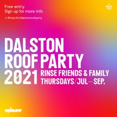 Rinse Dalston Roof Party 2021