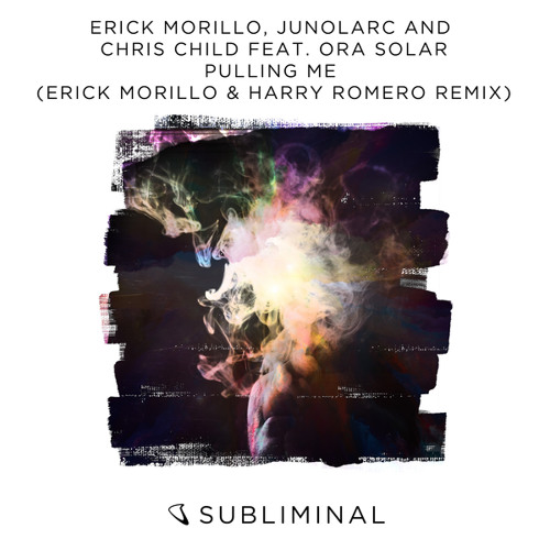 Erick Morillo, Junolarc and Chris Child feat. Ora Solar - Pulling Me (Erick Morillo & Harry Romero Remix)
