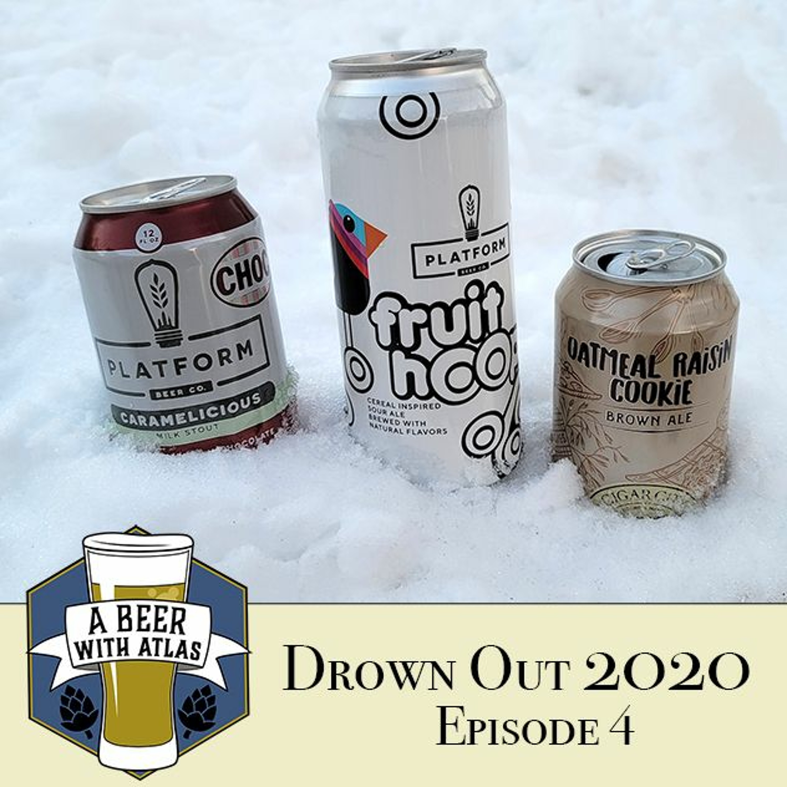 Drown Out 2020 - Ep 4 - Beer With Atlas 126 - the original travel nurse craft beer podcast