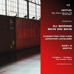 Timberyard Day Party w/ DJ Boring & Skin On Skin