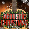 Mary's Boy Child (Acoustic Christmas)