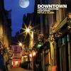 Downtown (feat. Petula Clark)