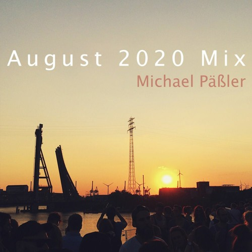 August '20 Mix