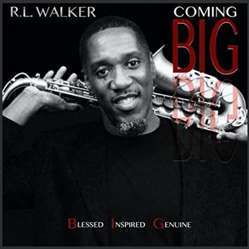 R.L. Walker : Coming Big