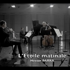 L'Étoile matinale (2020) for oboe, trumpet, piano and double bass. Ensemble Intercontemporain.