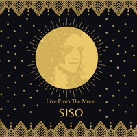 SISO-  Live Mix From The Moon 2021