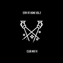 Club/Dance Mix v1 - Stay@Home Vol.2  (Sonny Fodera, MK, Joel Corry etc..)