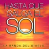 Hasta Que Salga el Sol. (Karaoke Version)