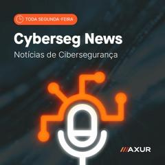 CyberSeg News #52 - Microsoft na mira do BazaCall, seguros cibernéticos contra ransomware e mais!
