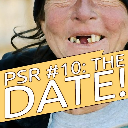 PSR No. 10: The Date!