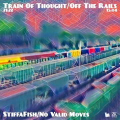 Train Of Thought / Off The Rails