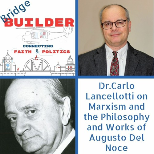 Dr.Carlo Lancellotti on the philosophy and works of Augusto Del Noce