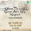 Download Ghoom Parani Gaan Aar Noi Sajani Mp3