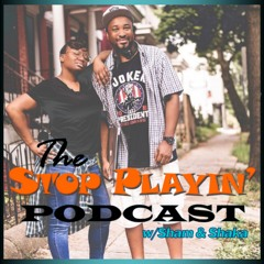 The Stop Playin' Podcast Trailer
