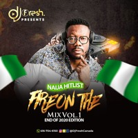 NAIJA HITLIST MIXTAPE 2020- FIRE ON THE MIX