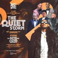#DJMarzLive @ The Quiet Storm 2.8.2020 Feat. DJ FirstChoice, DJ Polish & DJ Stakz - Dirty