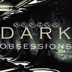 Dawsha - Dark Obsessions Podcast