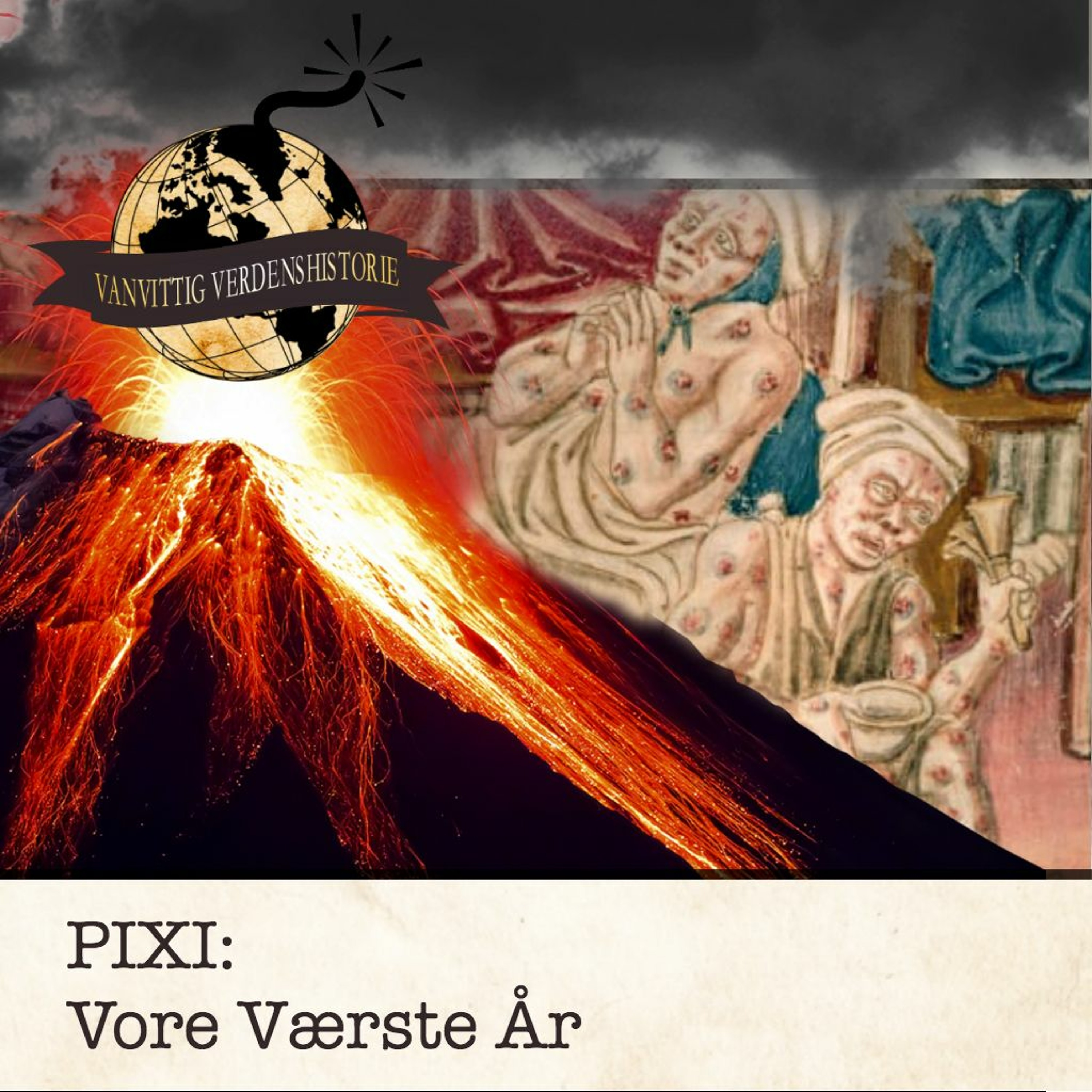 PIXI: Vore Værste År