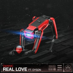 Dannic ft. Dyson - Real Love