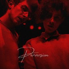 Perversion (feat. STO)
