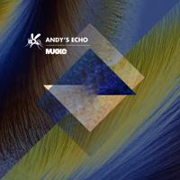 Andy's Echo - Rage - MUKKE050