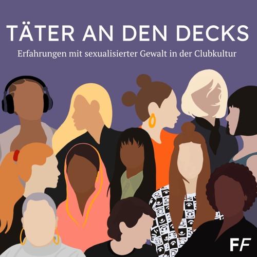 Täter an den Decks – Sexualisierte Gewalt in der Clubkultur