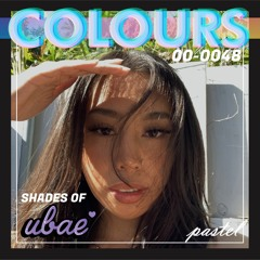 COLOURS 048 - Shades of UBAE (R&B x Future Funk x City Pop)