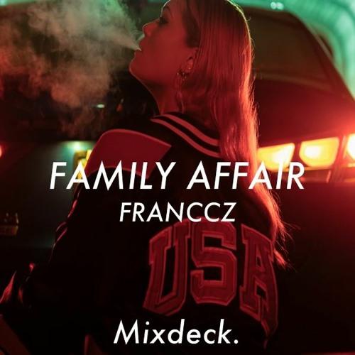 Mary J. Blidge - Family Affair (FRANCCZ REMIX)